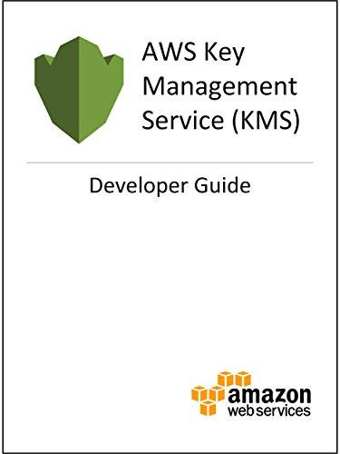 AWS Key Management Service (KMS) Developer Guide