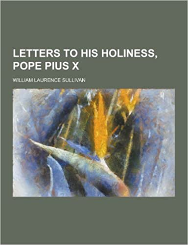 Book Letters to His Holiness, Pope Pius X