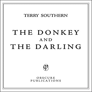 The Donkey and the Darling Audiobook