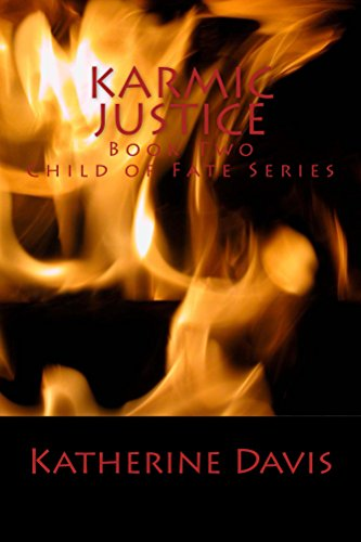 Karmic Justice (Child of Fate Series Book 2)
