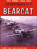 Grumman F8F Bearcat (Naval Fighters, No 80)