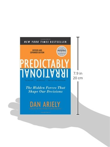 Predictably irrational revised and expanded edition the hidden forces that shape our decisions predictably irrational revised and expanded edition the hidden forces that shape our decisions dr dan ariely 9780061353246 amazon books fandeluxe Image collections