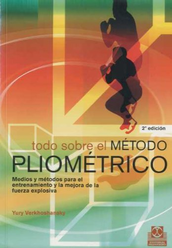 Todo Sobre El Metodo Pliometrico (Spanish Edition): Yury ...