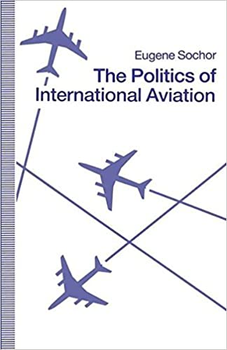 The Politics of International Aviation