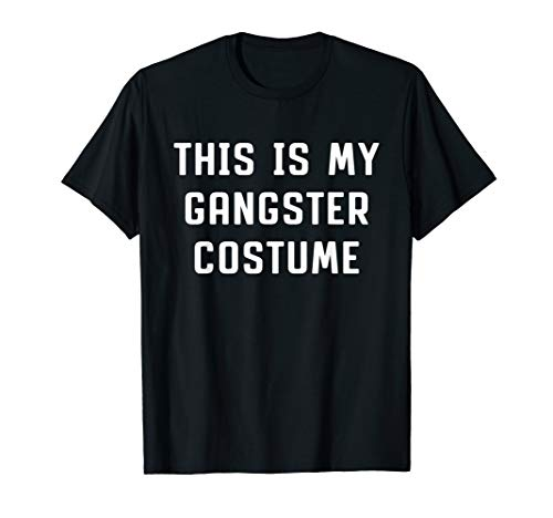 This Is My Gangster Costume Halloween Funny T-shirt