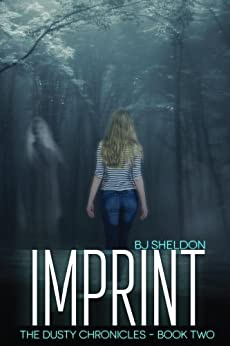 Imprint (The Dusty Chronicles Book 2) by [Sheldon, BJ]