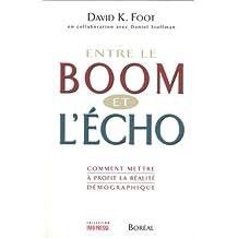 Entre le boom et l'écho: Comment mettre à profit réalité démogra.