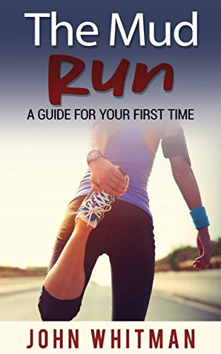 The Mud Run: a guide for your first time