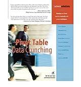 [Pivot Table Data Crunching] [by: Michael Alexander]