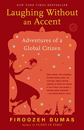 [R.e.a.d] Laughing Without an Accent: Adventures of a Global Citizen Z.I.P