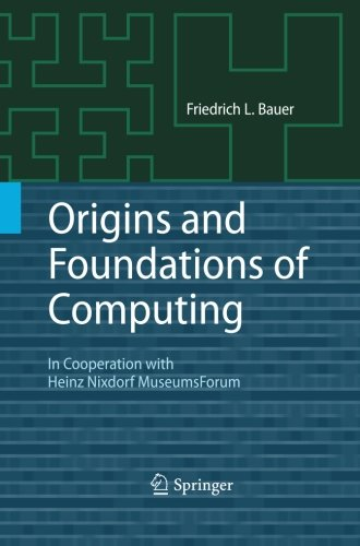 (Origins and Foundations of Computing: In Cooperation with Heinz Nixdorf MuseumsForum )