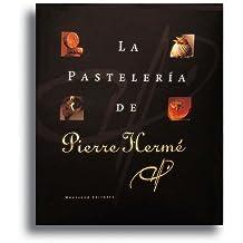 La Patisserie de Pierre Hermé (English and French Edition)