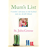 Mum's List: A Mother's Life Lessons to the Husband and Sons She Left Behind (English Edition)