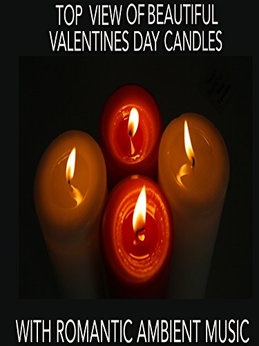 Top View of Beautiful Valentines Day Candles with Romantic Ambient Music