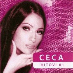 Ceca - Ceca - Hitovi 01 - Zortam Music