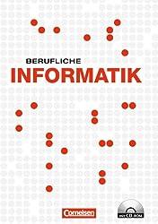 Berufliche Informatik: Schülerbuch mit CD-ROM