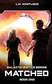 Matched (Galactic Battle Series Book 1)
