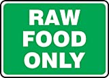 RAW FOOD ONLY