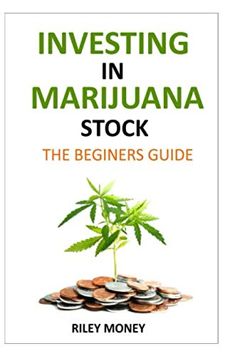 41ssWKzs LL - Investing in marijuana stock: The beginners guide to marijuana business