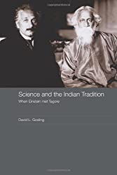 Science and the Indian Tradition: When Einstein Met Tagore (India in the Modern World) by David L. Gosling (2007-06-19)
