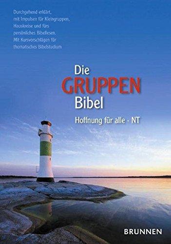 Die Gruppenbibel. NT, Hoffnung für alle
