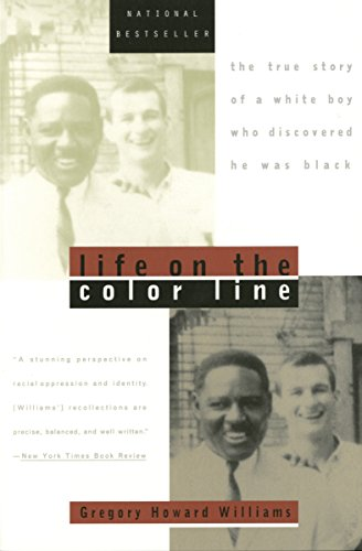 Life on the Color Line By Williams Gregory