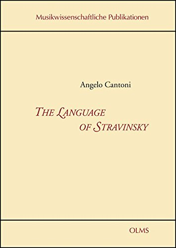 The Language of Stravinsky (Musikwissenschaftliche Publikationen) by Georg Olms Verlag