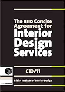 The Biid Concise Agreement For Interior Design Services Cid 11 Biid 9781859463116 Amazon
