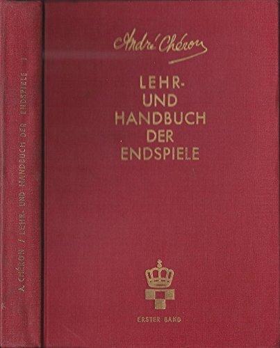 Lehr- Und Handbuch Der Endspiele, Erster Band I 1 Turm-Endspiele 632 Diagramme