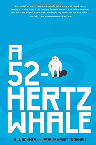 A 52-Hertz Whale (Fiction - Young Adult) by Bill Sommer (2015-09-01)