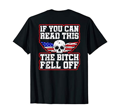 Bitch Off T-shirt - If You Can Read This The Bitch Fell Off Funny Motorcycle T-Shirt