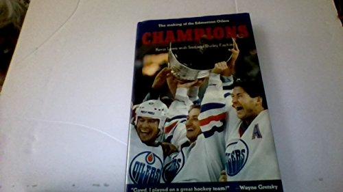 Champions: The making of the Edmonton Oilers