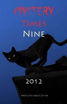 Mystery Times Nine 2012 by [Martin, Kristina L., Shaw, Michele, Sparrow, Wendy, Sprayberry, KC, Harness, Johanna, Hilliard, Sam, Cummins, Melanie, McDunn, Donna Jean, Cox, Pat]