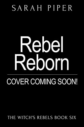 Pdf Mystery Rebel Reborn: A Reverse Harem Paranormal Romance (The Witch's Rebels Book 6)