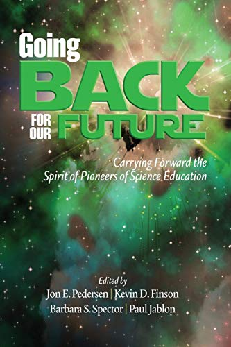 Going Back for Our Future: Carrying Forward the Spirit of Pioneers of Science Education