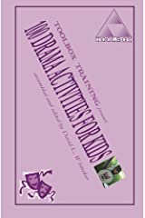 100 Drama Activities for Kids by David L. Whitaker (2012-07-21) Paperback