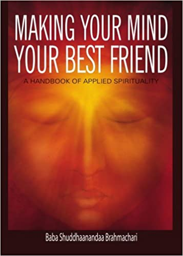 Making Your Mind Your Best Friend: A Handbook of Applied