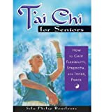 img - for Tai-Chi for Seniors: How to Gain Flexibility, Strength, and Inner Peace (Paperback) - Common book / textbook / text book