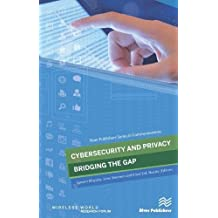 Cybersecurity and Privacy - Bridging the Gap