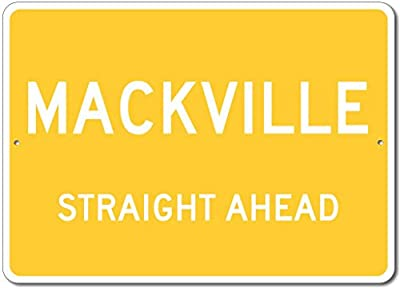 The Lizton Sign Shop Mackville, Kentucky Straight Ahead Custom Novelty Aluminum Sign