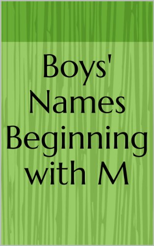 Boys' Names Beginning with M (Letter Series Book 26)   Kindle