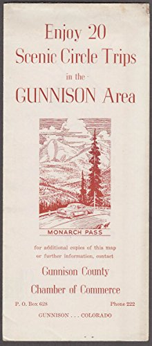 (Gunnison County Colorado 20 Scenic Circle Trips folder ca)