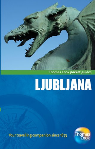 Ljubljana Pocket Guide, 3rd: Compact and practical pocket guides for sun seekers and city breakers (Thomas Cook Pocket Guides)