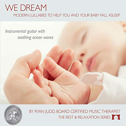 Music : Lullaby Sleep CD, We Dream: Vol. 1 - Helps You and Your Baby Fall Asleep - Soothing Guitar Music with White Noise