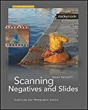 img - for Sascha Steinhoff: Scanning Negatives and Slides : Digitizing Your Photographic Archive [With DVD ROM] (Paperback); 2009 Edition book / textbook / text book