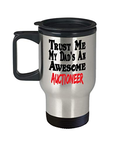 Insulated Travel Mug Shot Glass Funny Dad Auctioneer Coffee Mug - Unique Cool Cute Father's Day Gifts Trust Me Great Novelty Gift,al3988]()