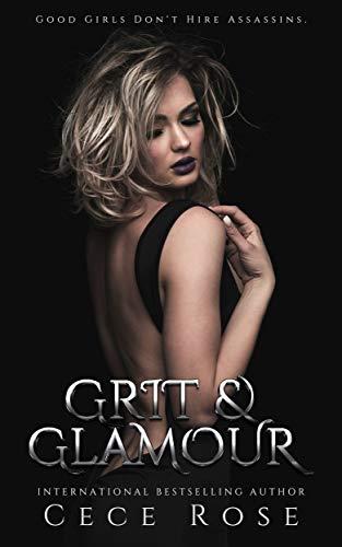 (Grit & Glamour (Sins & Riches Book 1))