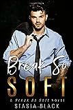 Break So Soft (Break So Soft Duet)