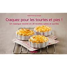 Craquez pour les tourtes et pies ! (Craquez...) (French Edition)
