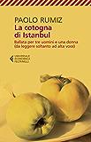 La cotogna di Istanbul: Ballata per tre uomini e una donna (da leggere soltanto ad alta voce)